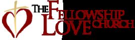 The Fellowship Of Love Church